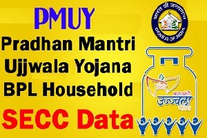 Download Pradhan Mantri Ujjwala Yojana BPL List 2018