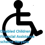 Disabled Children Financial Assistance scheme