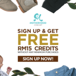FREE Motherhood RM 15 Credits, With No Minimum Purchase Giveaway!