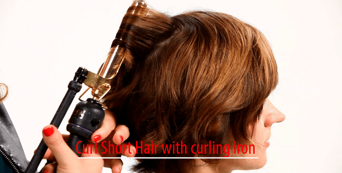 Curl Short Hair with Curling Iron