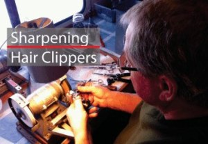 Sharpening Hair Clippers