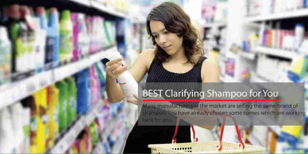 How to select the best clarifying shampoo for fine hair
