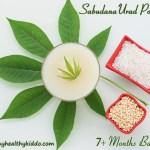 Sago Urad Porridge for babies