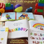Parenting – Tips to keep kids engaged
