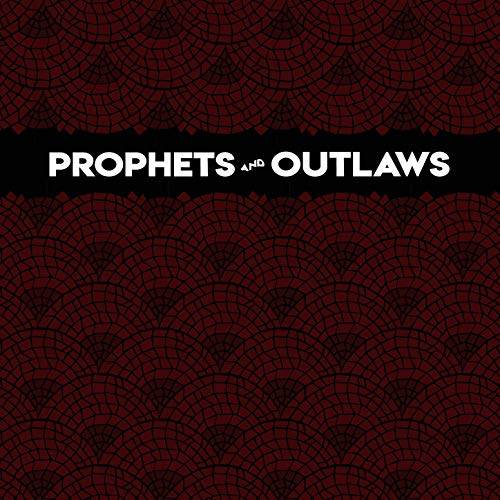 prophets and outlaws dreamer_1561132891308.jpg.jpg