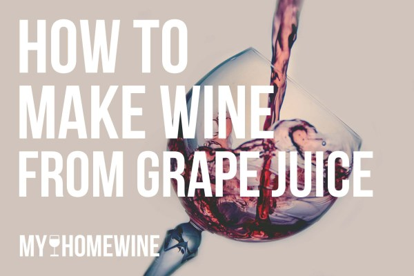 how to make wine from juice