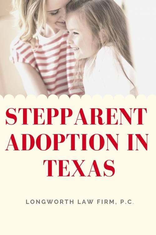 Step Parents Adopting Child in Texas