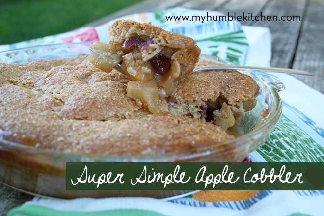 An Easy Dessert for a Fall Gathering: Super Simple Apple Cobbler | myhumblekitchen.com