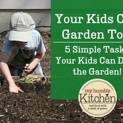 5 Simple Tasks Your Kids Can Do in the Garden!