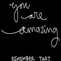 Remember This: You Are Amazing!