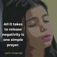 Release Negativity with a Prayer