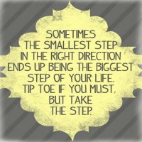 Sometimes the Smallest Step
