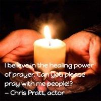 Chris Pratt: On the Healing Power of Prayer