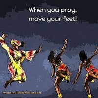 African Proverb: When You Pray, Move Your Feet