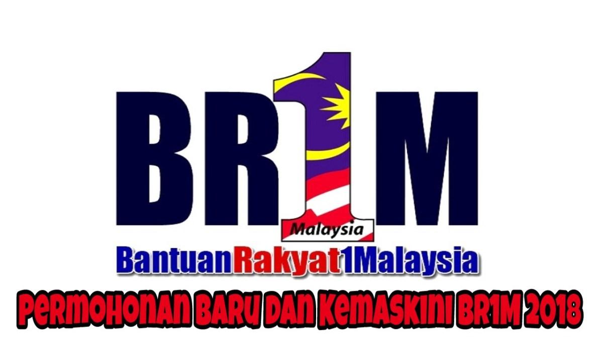 Permohonan Baru dan Kemaskini BR1M 2018 Online & Borang Manual