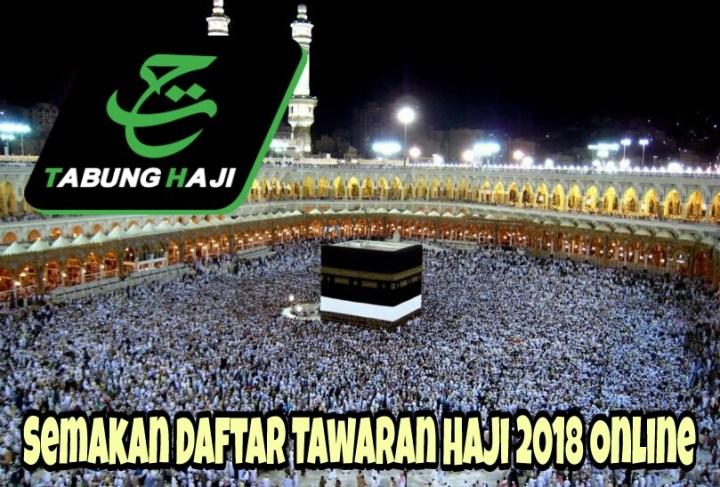 Semakan Daftar Tawaran Haji 2018 Online
