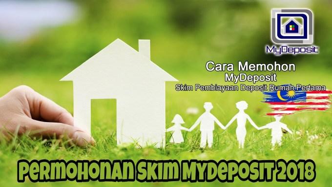 Permohonan Skim Pembiayaan Deposit Rumah Pertama MyDeposit 2018