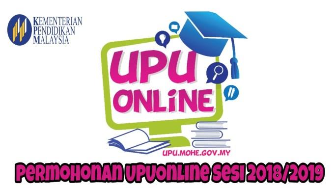 Permohonan UPUOnline Sesi 2019/2020 Ke UA, Politeknik, Kolej Komuniti & ILKA