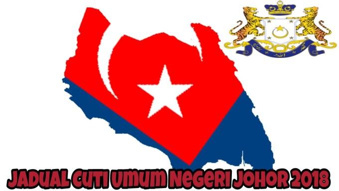 Jadual Cuti Umum Negeri Johor 2018