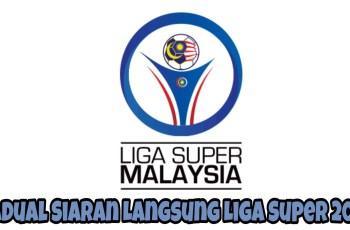 Jadual Siaran Langsung Liga Super 2018