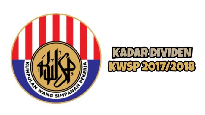 Jumlah Kadar Dividen KWSP 2017/2018 Terkini