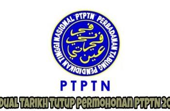 Jadual Tarikh Tutup Permohonan PTPTN 2018