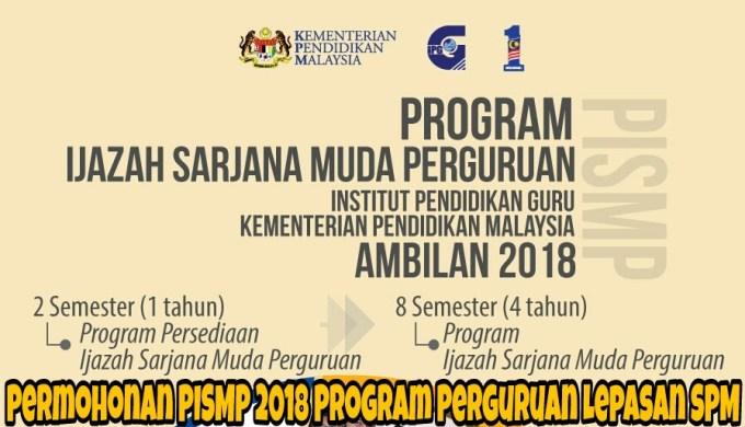 Permohonan PISMP 2018 Program Perguruan Lepasan SPM