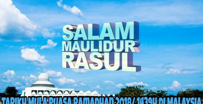 Tarikh Mula Puasa Ramadhan 2018/ 1439H di Malaysia