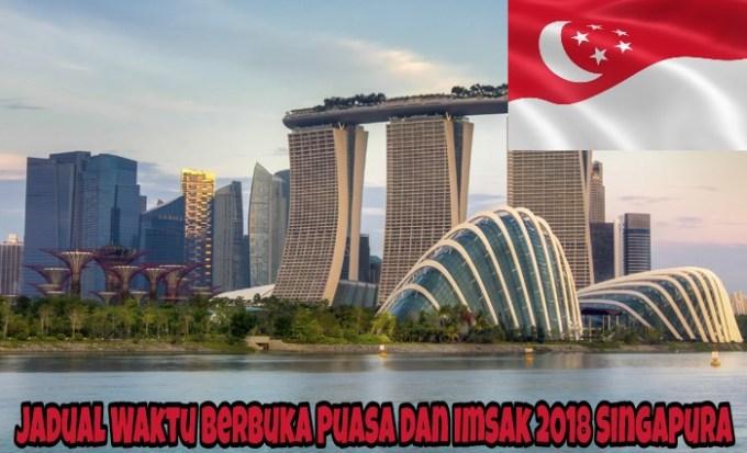 Jadual Waktu Berbuka Puasa dan Imsak 2018 Singapura