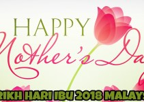 Tarikh Hari Ibu 2018 Malaysia