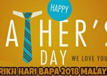 Tarikh Hari Bapa 2018 Malaysia