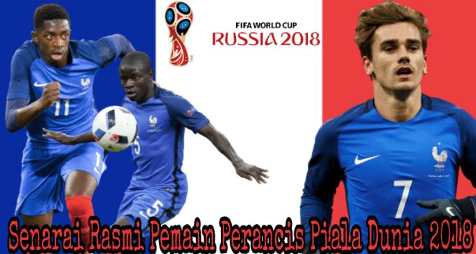 Senarai Rasmi Pemain Perancis Piala Dunia 2018