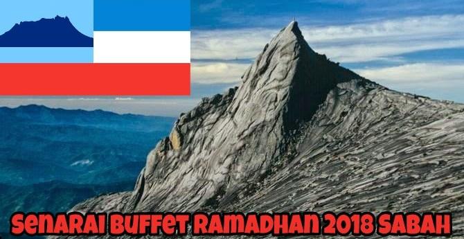 Senarai Buffet Ramadhan 2018 Sabah
