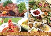 Senarai Buffet Ramadhan Shah Alam 2018 (Lokasi & Harga)