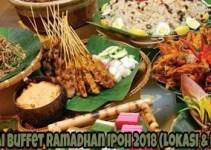 Senarai Buffet Ramadhan Ipoh 2018 (Lokasi & Harga)