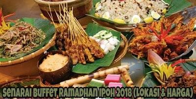Senarai Buffet Ramadhan Ipoh 2021 (Lokasi & Harga)