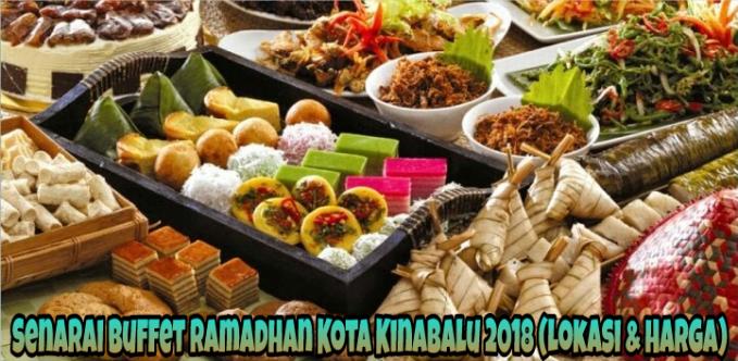 Senarai Buffet Ramadhan Kota Kinabalu 2018 (Lokasi & Harga)