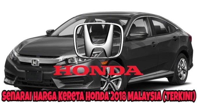Senarai Harga Kereta Honda 2021 Malaysia (TERKINI)