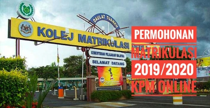 Permohonan Matrikulasi 2019/2020 KPM Online