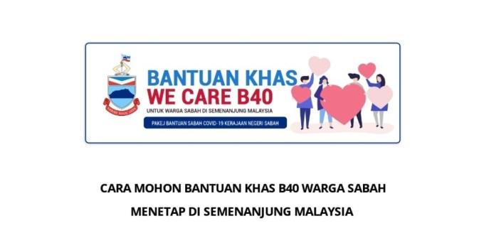 Permohonan dan Semakan Bantuan B40 Warga Sabah Di Semenanjung Malaysia