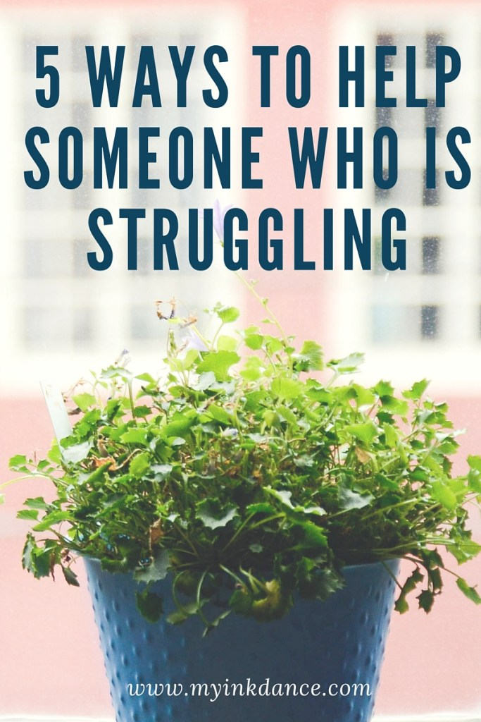 5 ways to help someone who is struggling