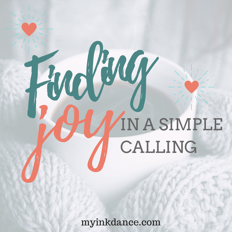 """Finding Joy in a Simple Calling """"A marathon is won with thousands of ordinary, tiny steps. Changing our perspective can change our days."""""""
