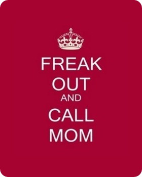keep_calm_and call mom