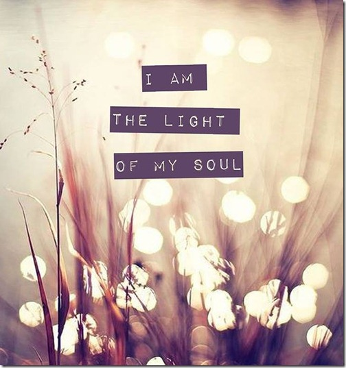 I am the light of my soul