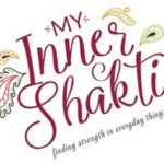 Why My Inner Shakti Revisited