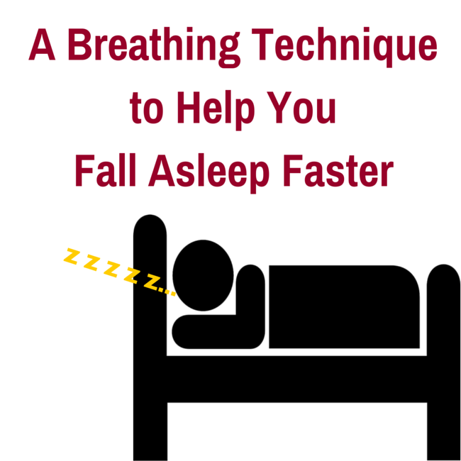 A breathing technique to help you fall asleep faster