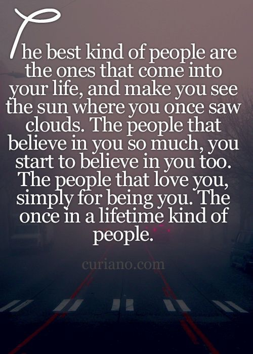 Once in a lifetime kind of people friendship quote