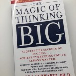 Why I Believe 'The Magic of Thinking Big' is a Worthwhile Read