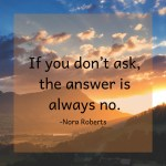 If You Don't Ask…