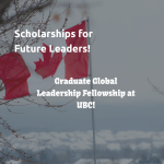 Graduate Global Leadership Fellowship (UBC)